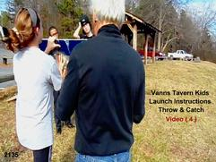 Martin Wing Instructional videos, Vanns Tavern Kids Video (1) Launch Instructions- Throw & Catch